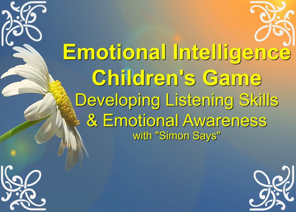 emotional intelligence childrens game simon says listening game