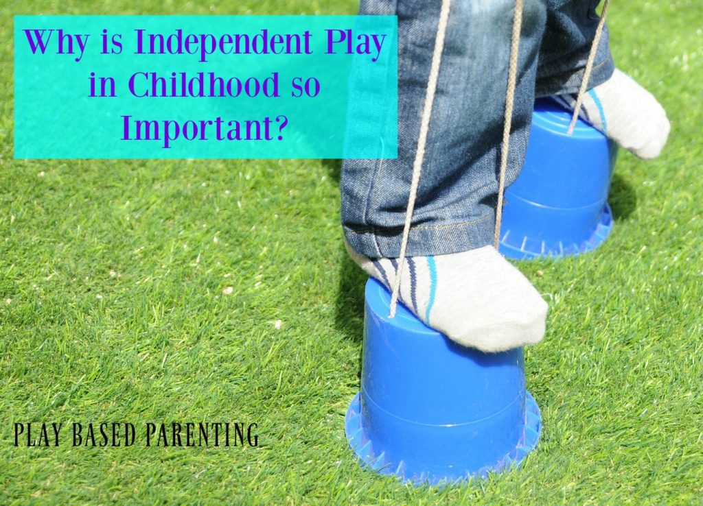 why-is-independent-play-in-childhood-so-important