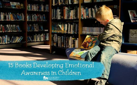 15 books developing emotional awareness in children.